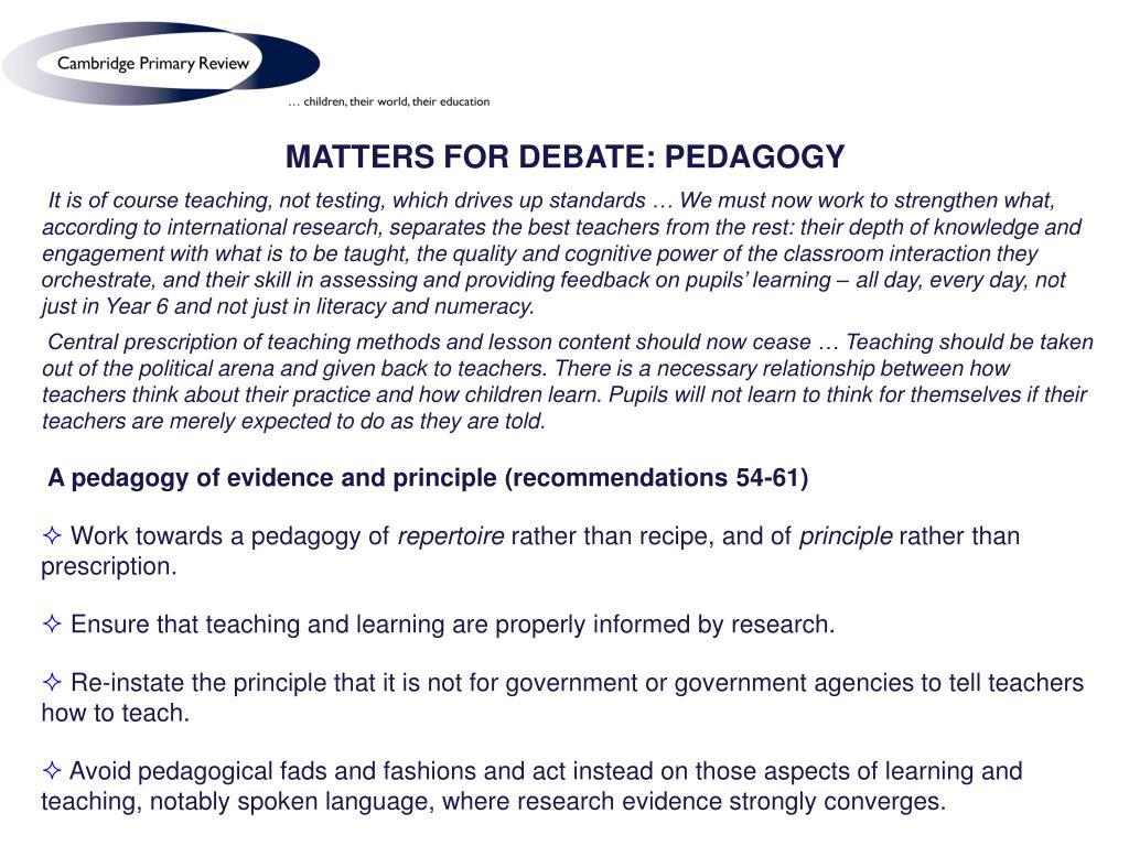 MATTERS FOR DEBATE: PEDAGOGY