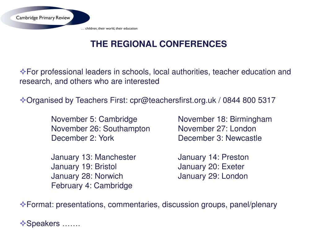 THE REGIONAL CONFERENCES