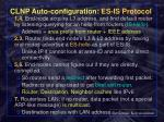 clnp auto configuration es is protocol