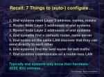 recall 7 things to auto configure