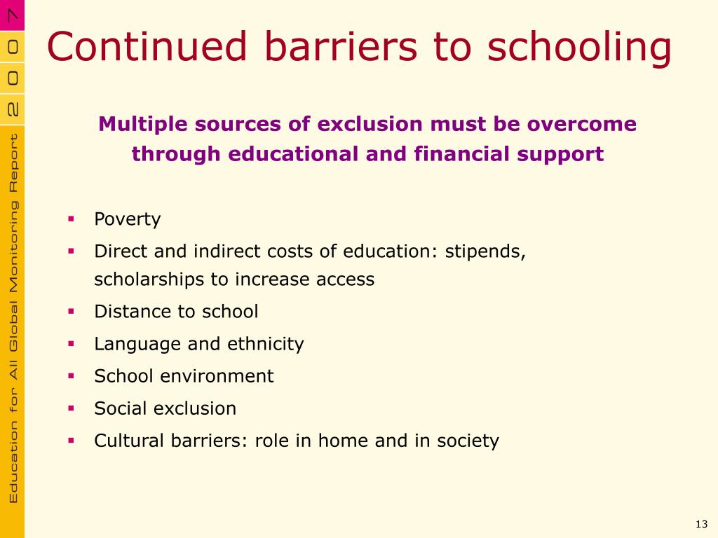 Continued barriers to schooling