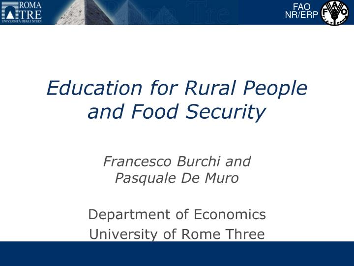 Education for rural people and food security l.jpg