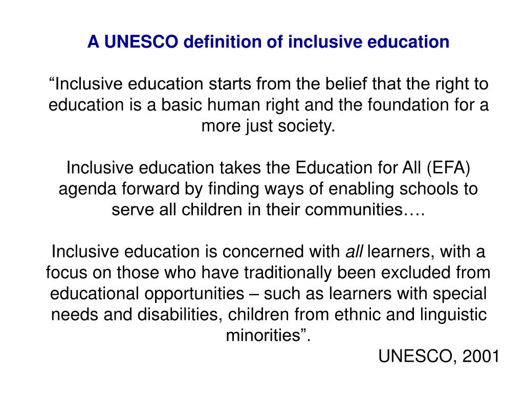 A UNESCO definition of inclusive education