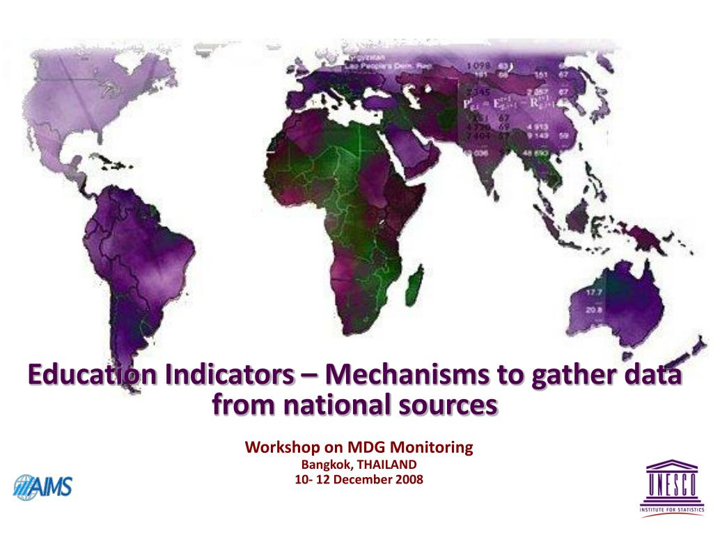 Education Indicators – Mechanisms to gather data from national sources