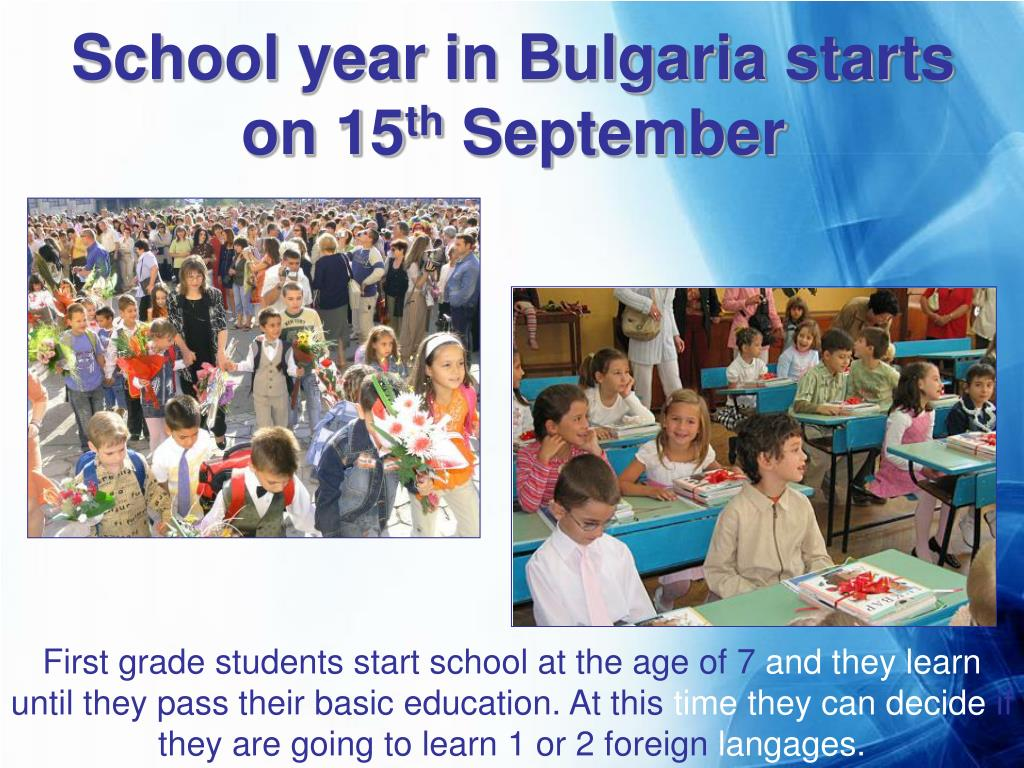 School year in Bulgaria starts on 15