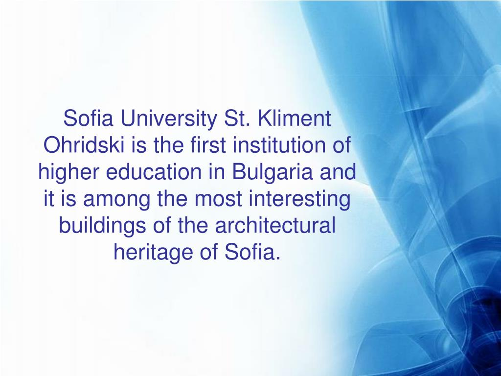 Sofia University St. Kliment Ohridski is the first institution of higher education in Bulgaria and it is among the most interesting buildings of the architectural heritage of Sofia.