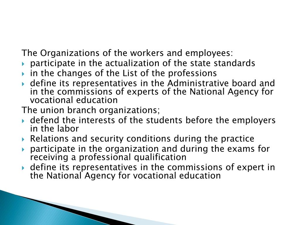 The Organizations of the workers and employees: