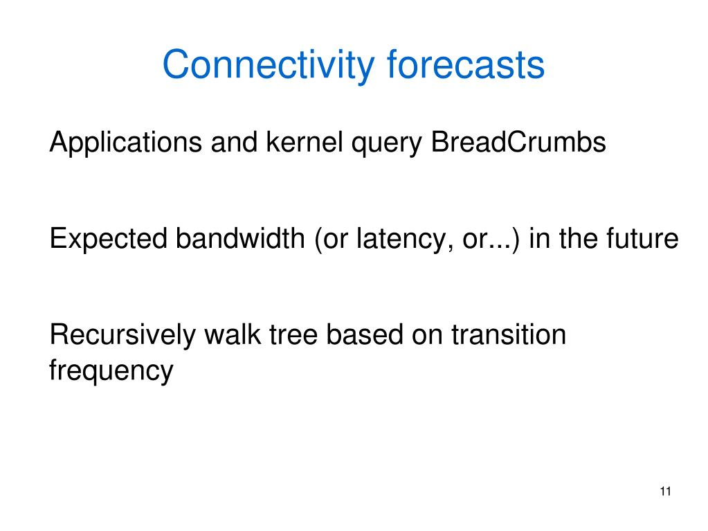Connectivity forecasts