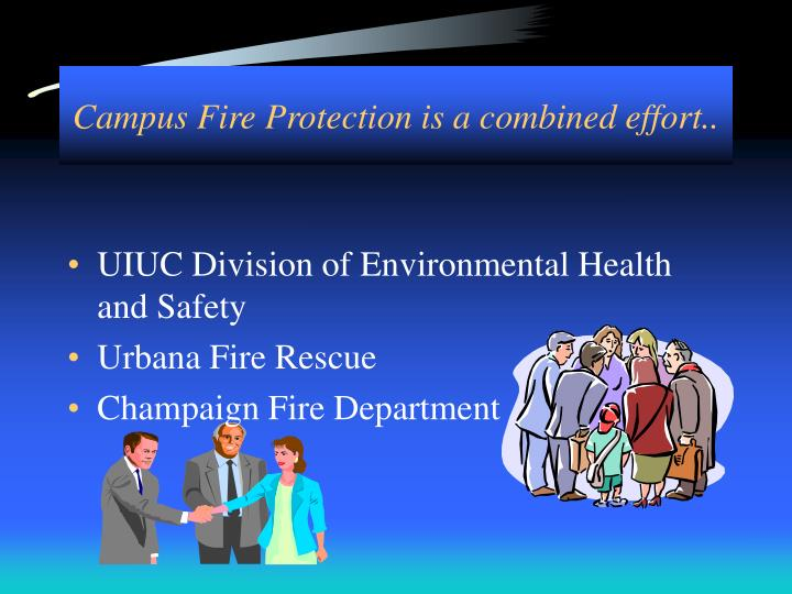 Campus fire protection is a combined effort
