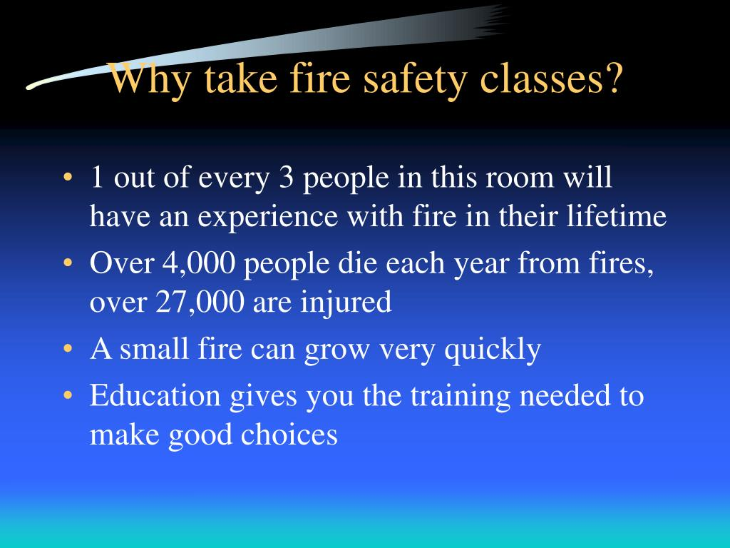 Why take fire safety classes?