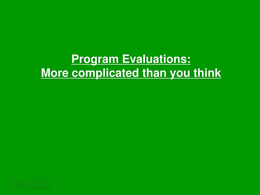 Program Evaluations: