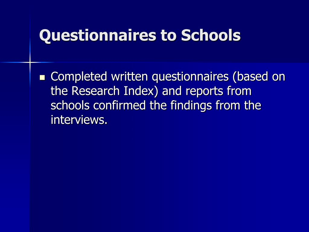 Questionnaires to Schools