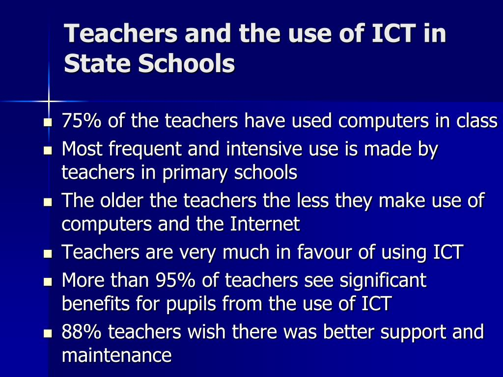 Teachers and the use of ICT in State Schools