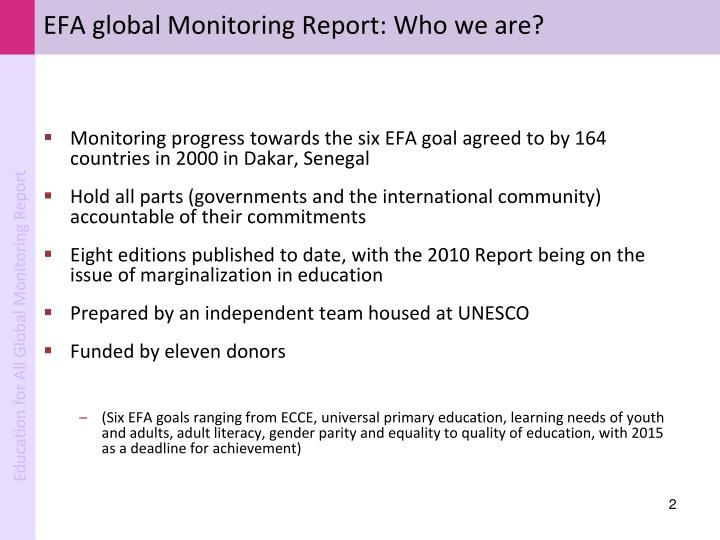 Efa global monitoring report who we are