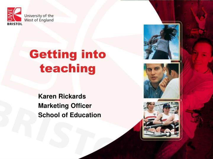Getting into teaching