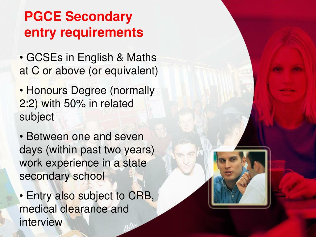 PGCE Secondary entry requirements