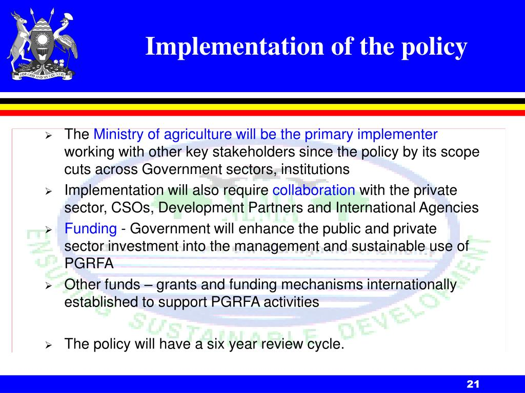Implementation of the policy