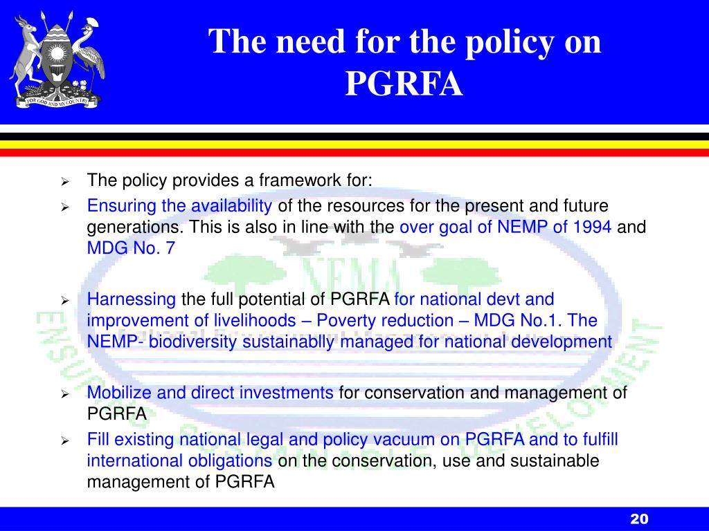 The need for the policy on PGRFA
