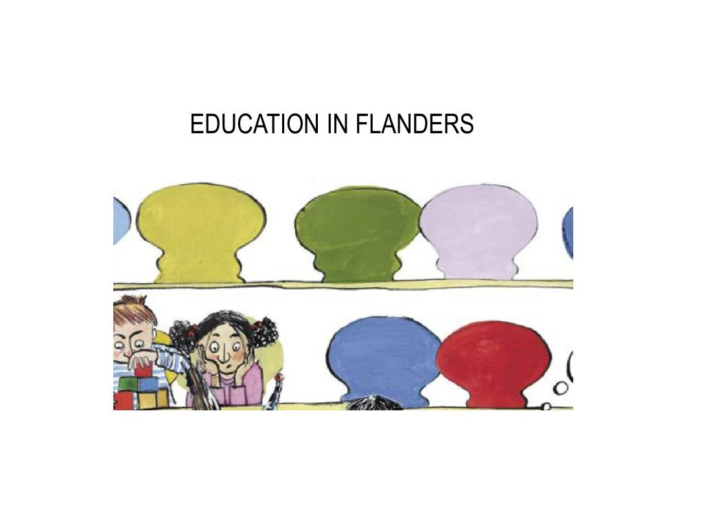EDUCATION IN FLANDERS