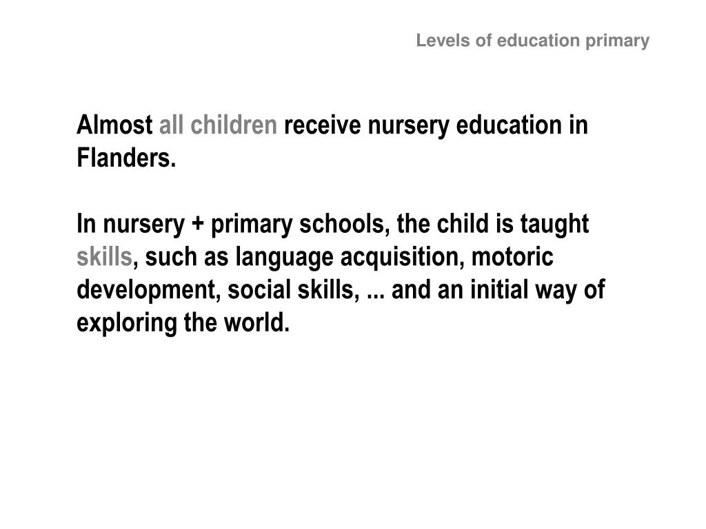 Levels of education primary