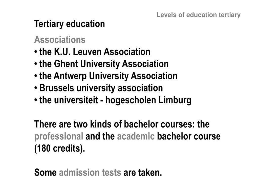 Levels of education tertiary
