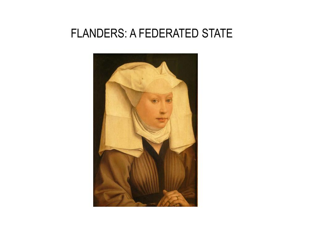 FLANDERS: A FEDERATED STATE
