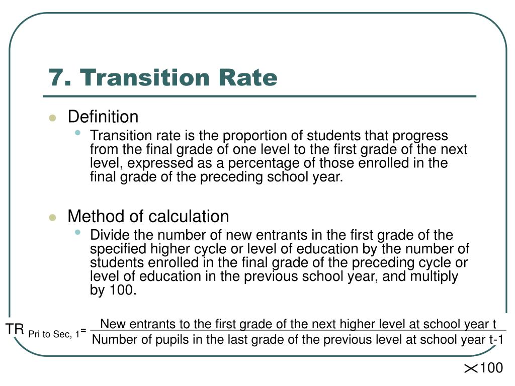7. Transition Rate
