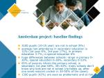 amsterdam project baseline findings
