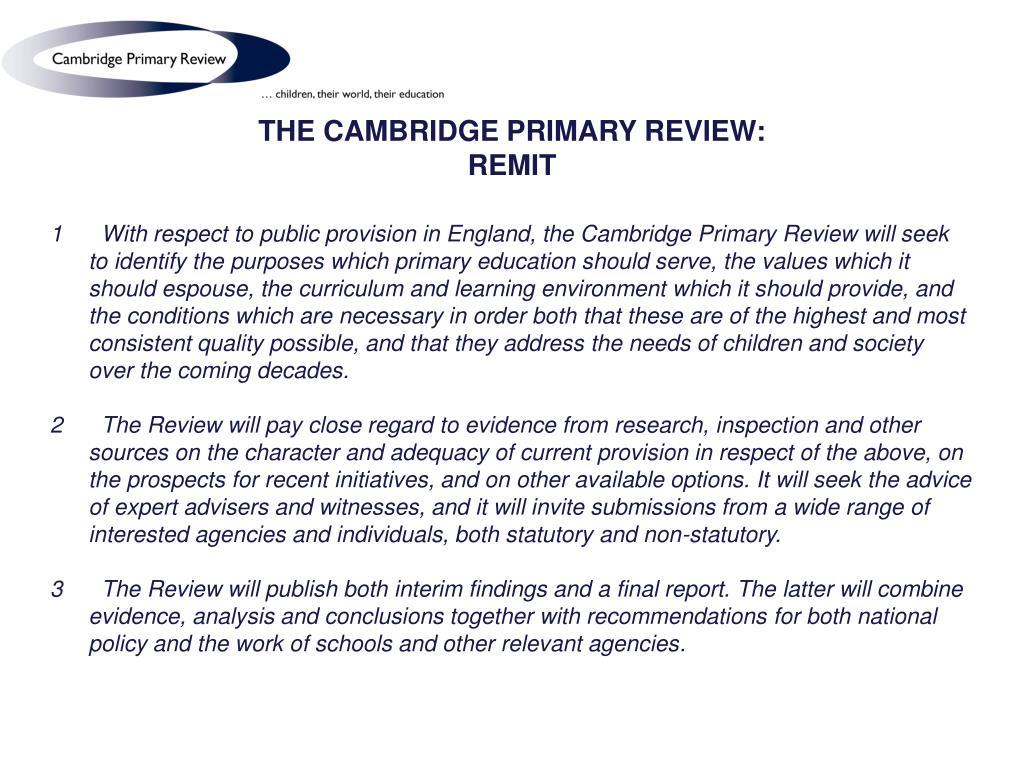 THE CAMBRIDGE PRIMARY REVIEW:
