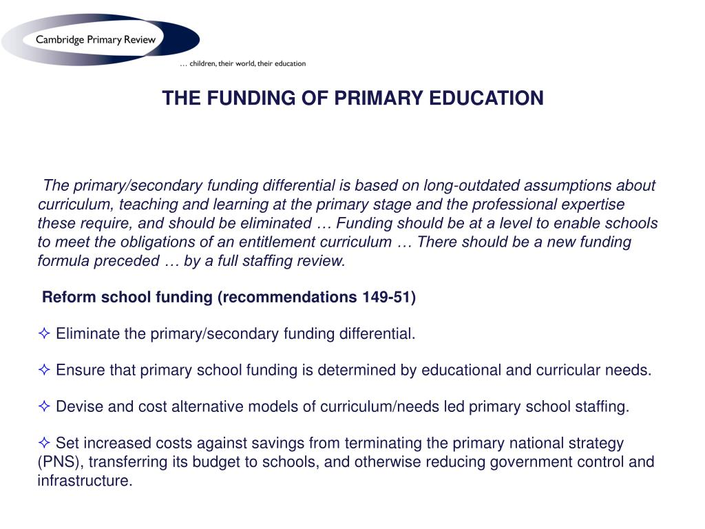 THE FUNDING OF PRIMARY EDUCATION