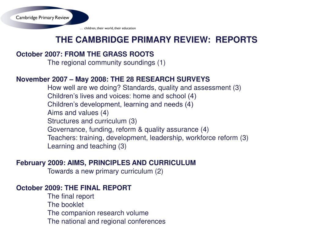 THE CAMBRIDGE PRIMARY REVIEW:  REPORTS