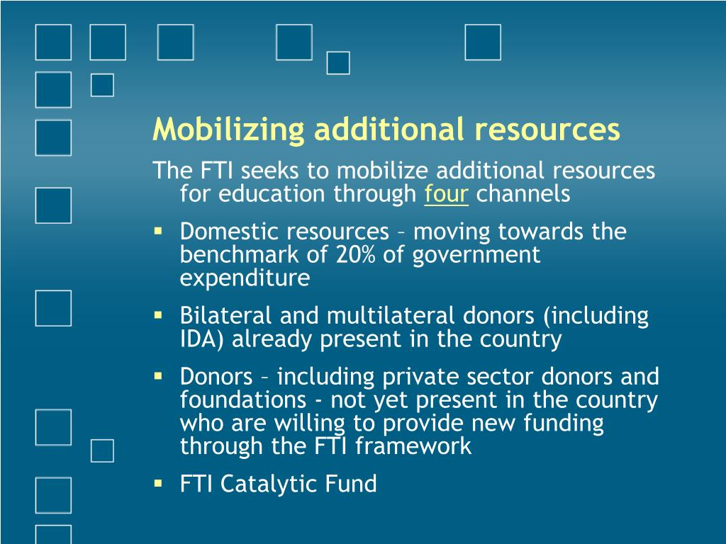 Mobilizing additional resources