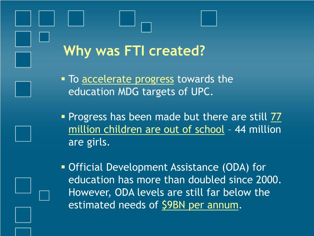 Why was FTI created?