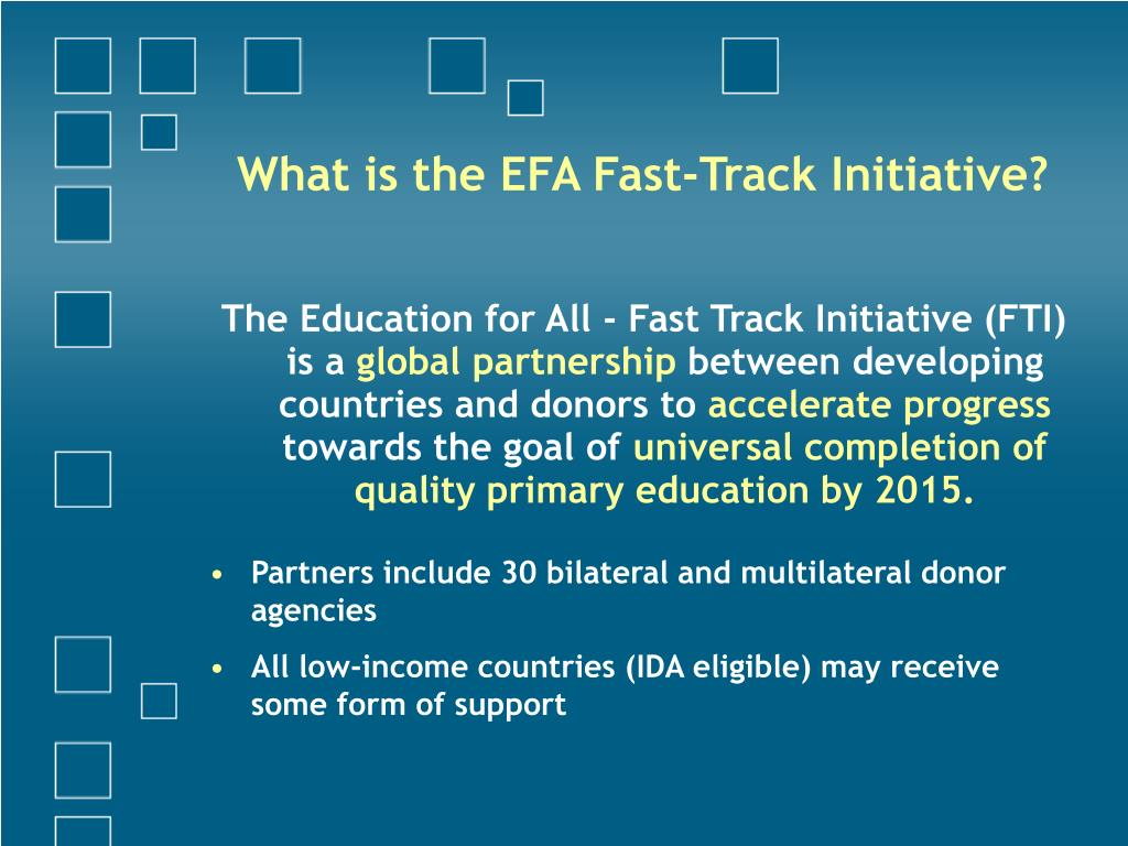What is the EFA Fast-Track Initiative?