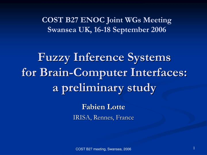 Fuzzy inference systems for brain computer interfaces a preliminary study