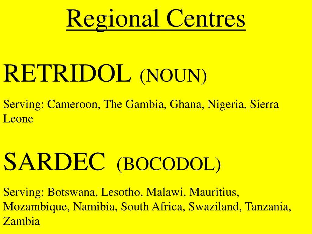 Regional Centres
