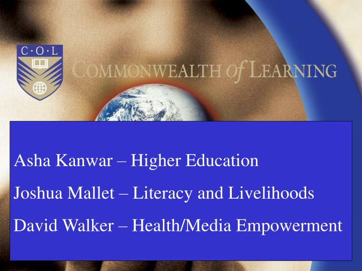 Asha Kanwar – Higher Education