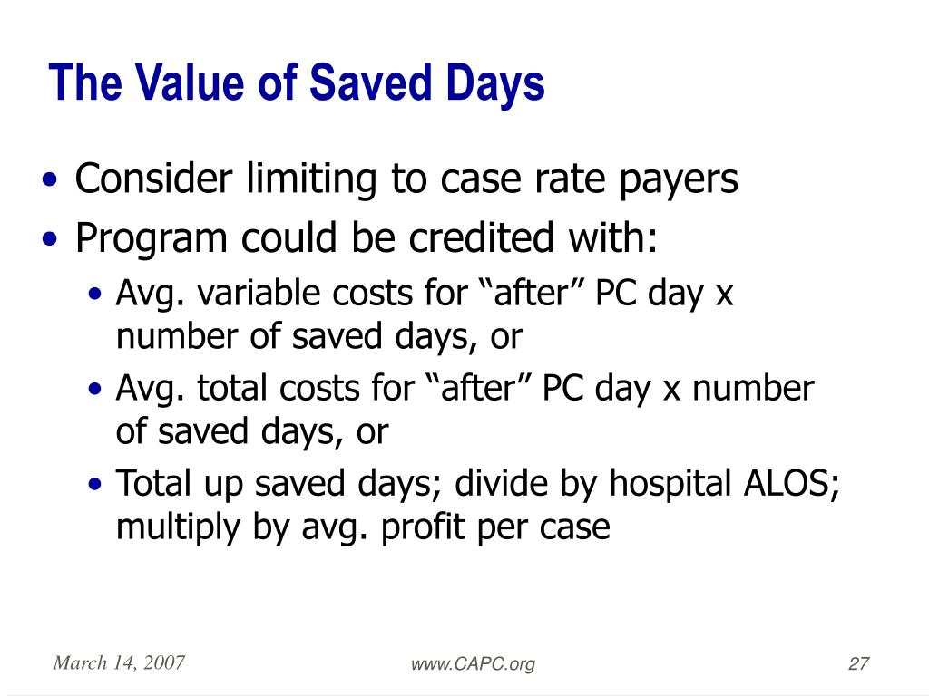 The Value of Saved Days
