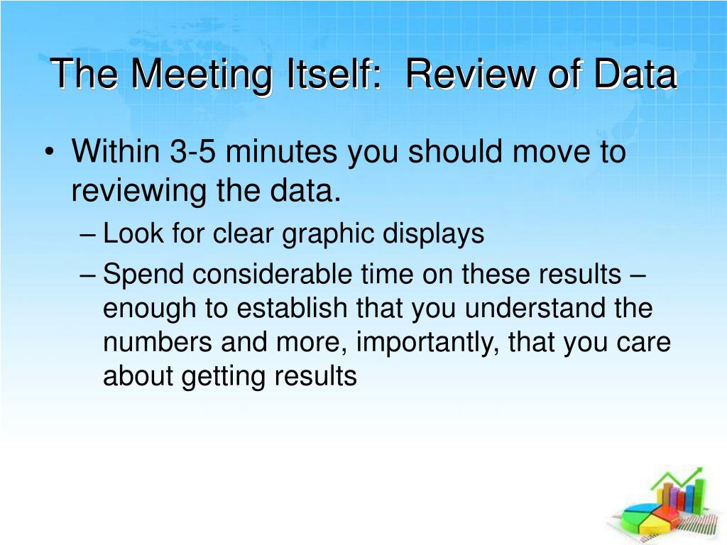 The Meeting Itself:  Review of Data