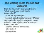 the meeting itself the aim and measures