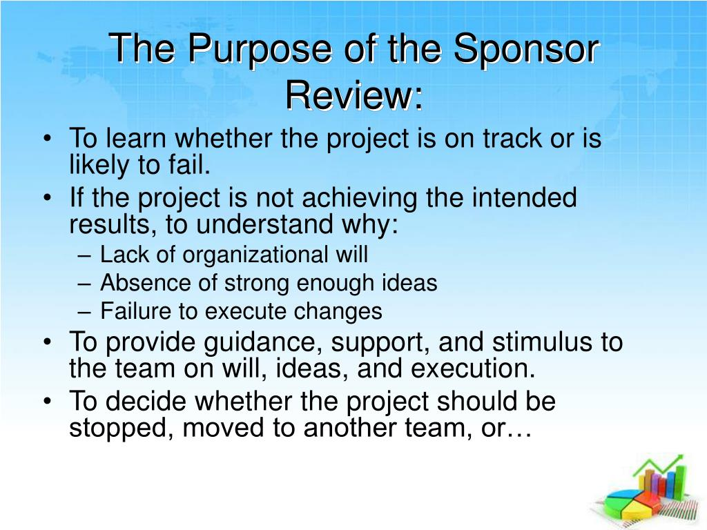 The Purpose of the Sponsor Review: