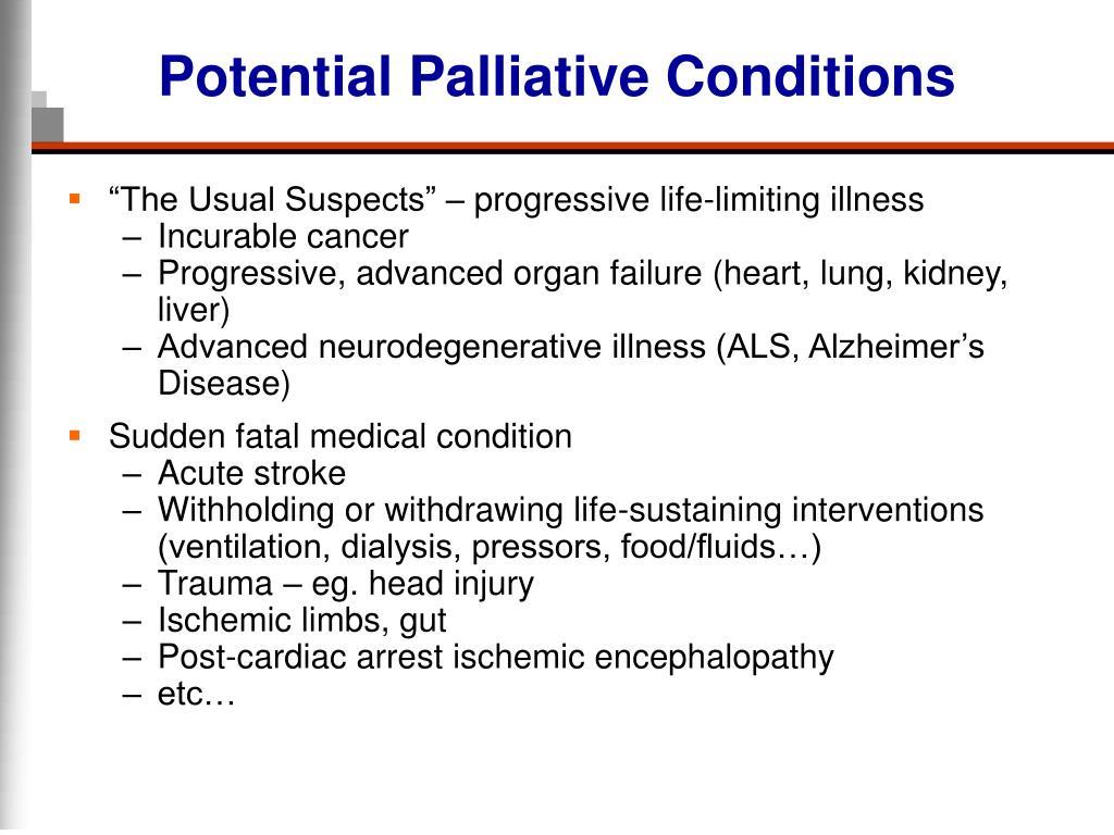 Potential Palliative Conditions