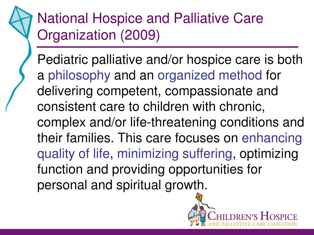 National Hospice and Palliative Care Organization (2009)