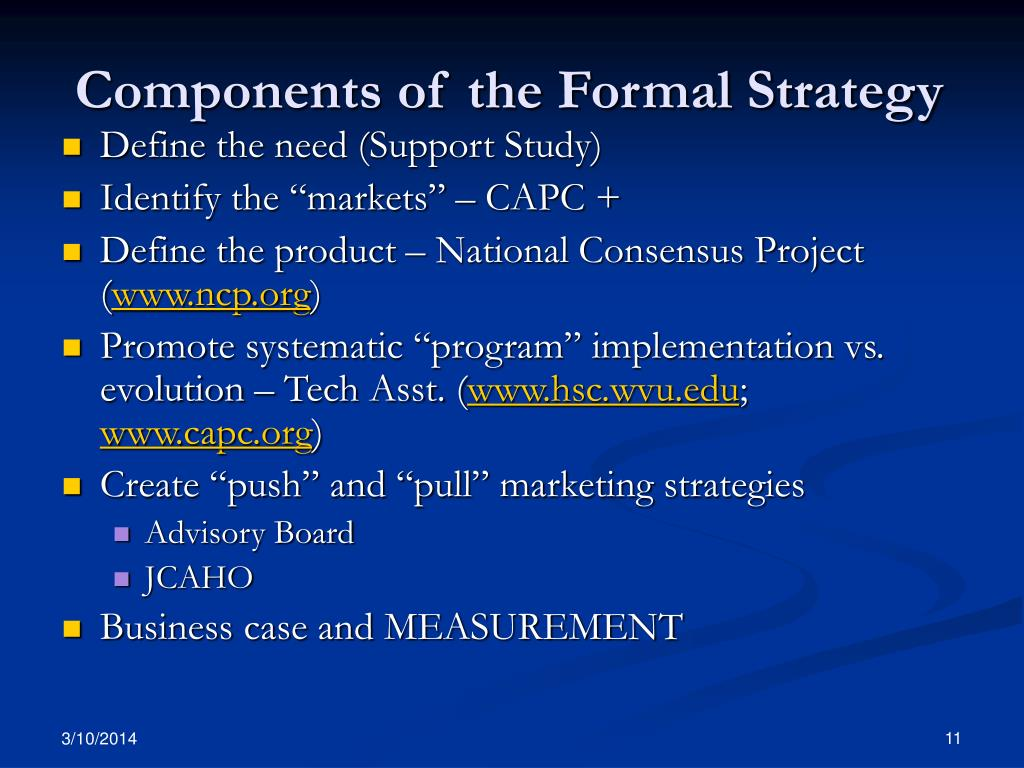 Components of the Formal Strategy