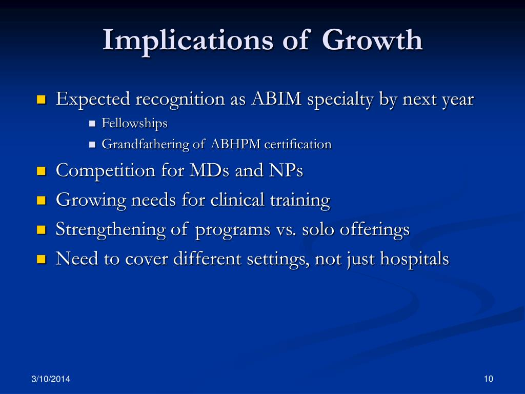 Implications of Growth