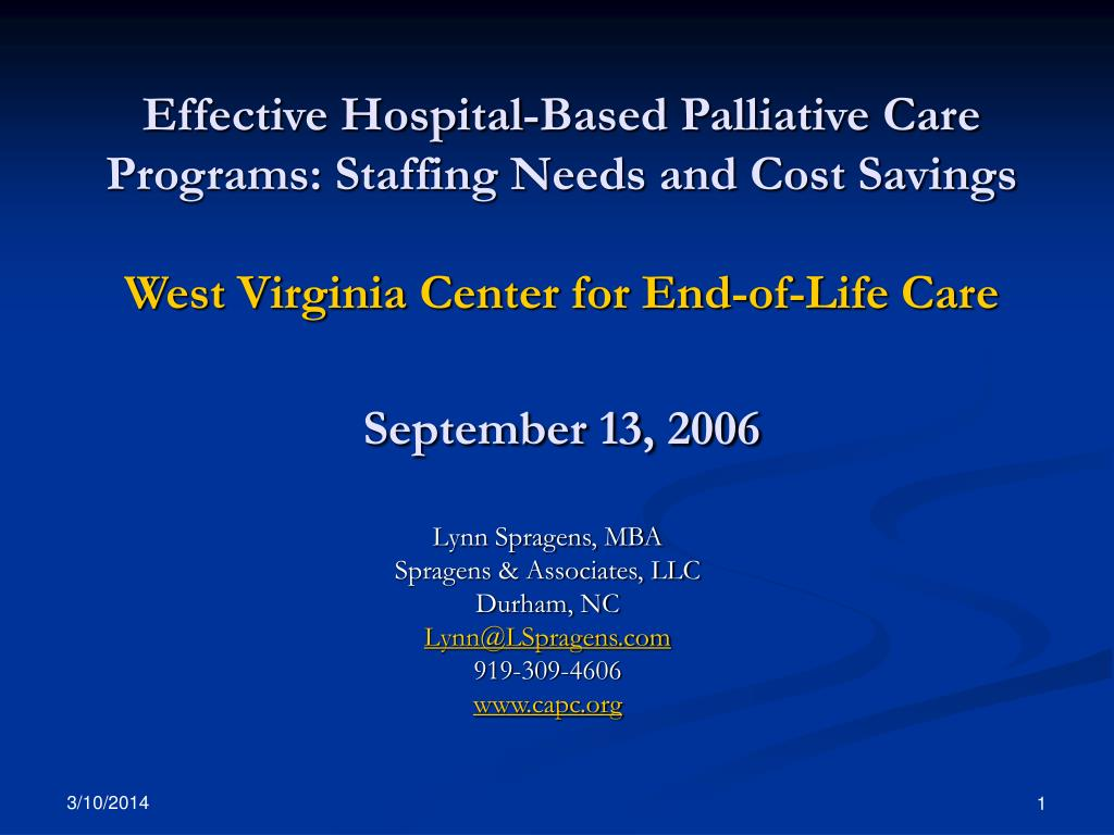 Effective Hospital-Based Palliative Care Programs: Staffing Needs and Cost Savings