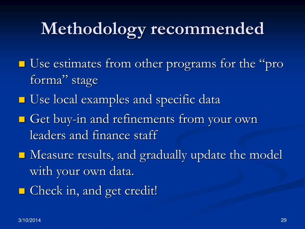 Methodology recommended