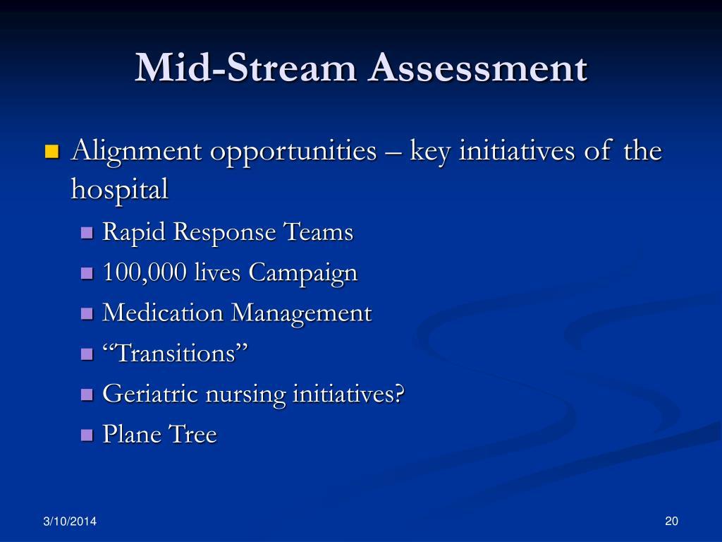 Mid-Stream Assessment