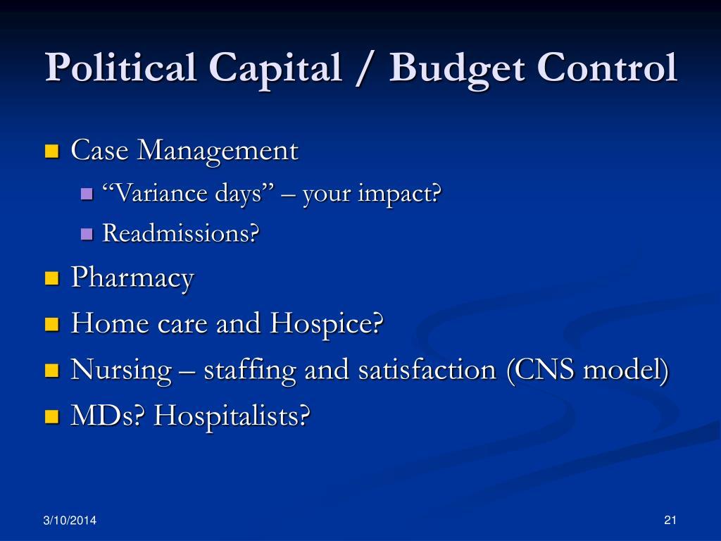 Political Capital / Budget Control