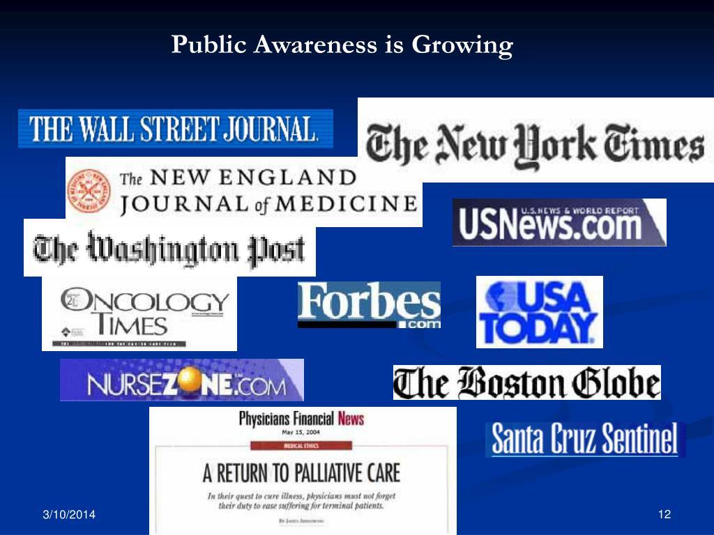 Public Awareness is Growing